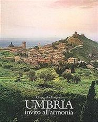 9788886147361 - Umbria. Invito all'armonia.